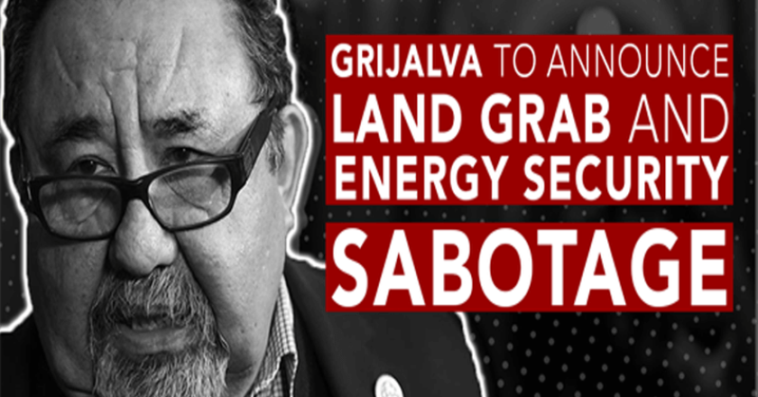 Grijalva Land Grab